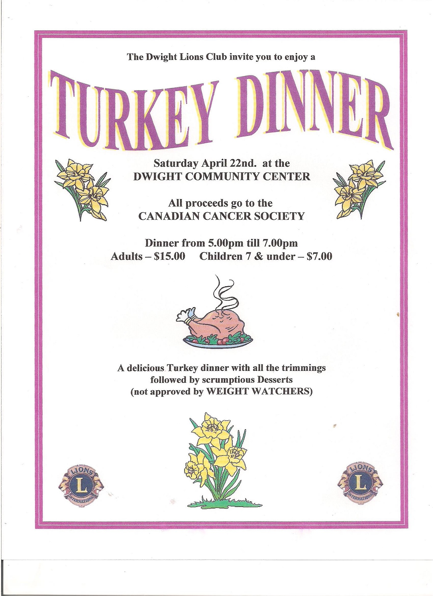 Turkey dinner in support of the canadian cancer society for Thanksgiving dinner with all the trimmings