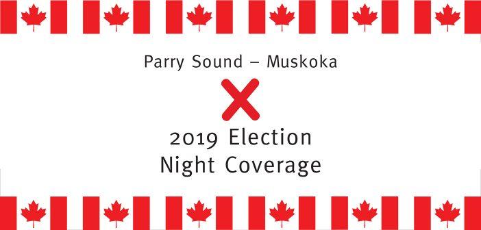Parry Sound – Muskoka election night coverage 2019